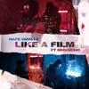 Like a Film (feat. M Huncho) - Single