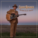 Larry Sparks - Green Pastures in the Sky