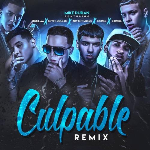 Mike Duran - Culpable (Remix) [feat. Anuel Aa, Kevin Roldan, Bryant Myers, Noriel & Darkiel] - Single