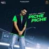 Piche Piche (feat. Afsana Khan) - Single