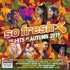 Various Artists - So Fresh: The Hits of Autumn 2019
