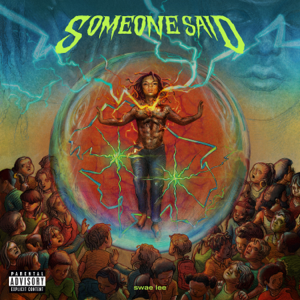 Swae Lee - Someone Said