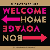 The Hot Sardines - Keepin' out of Mischief Now (Live)
