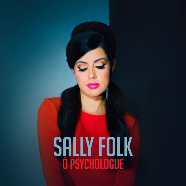 Sally Folk– Ô Psychologue