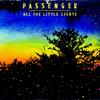 Passenger - All the Little Lights (Deluxe Version) artwork
