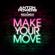 Make Your Move - Anton Powers & Redondo