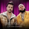 Perfecta by Luis Fonsi & Farruko