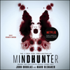 John E. Douglas & Mark Olshaker - Mindhunter (Unabridged)  artwork