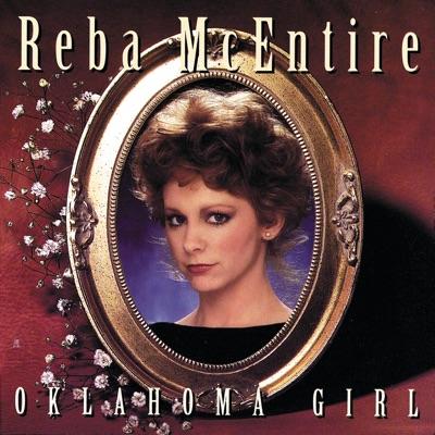 Oklahoma Girl ((Reissue)) - Reba Mcentire