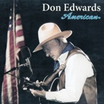 Don Edwards - The Freedom Song