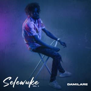 Damilare - Selewuke, Vol. 1 - EP