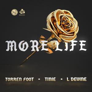 Torren Foot - More Life feat. Tinie Tempah & L Devine