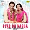 Pyar da Nasha feat Pali Sidhu EP