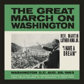 Rev. Martin Luther King Jr. - I Have A Dream