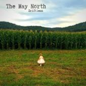 The May North - Driftless