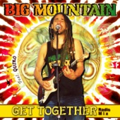 Big Mountain - Get Together (Radio Mix) [feat. Quino]