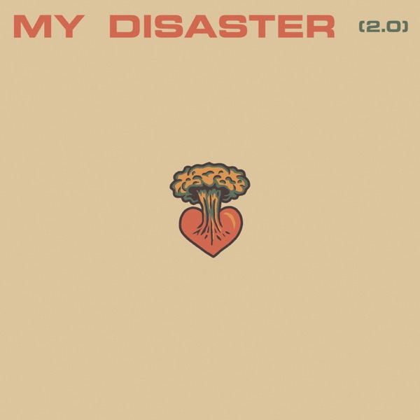 My Disaster (2.0) - Single
