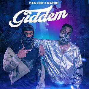 KEN 808 & Rayce - Giddem