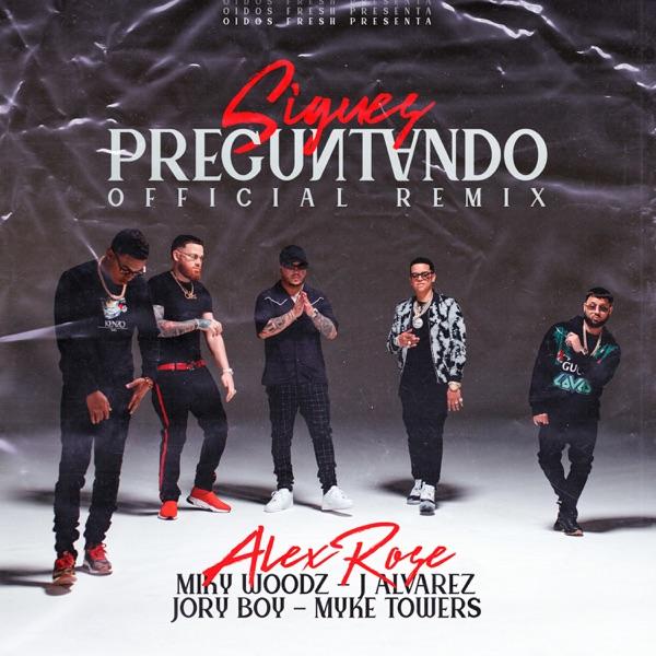 Sigues Preguntando (Official Remix) [feat. Jory Boy & J Álvarez] - Single