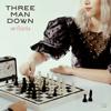 Three Man Down - เดาไม่เก่ง artwork
