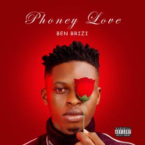 Ben Brizi - Phoney Love