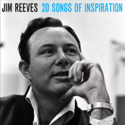 20 Songs of Inspiration - Jim Reeves