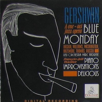 Gershwin a One: Act Jazz Opera Blue Monday - George Gershwin