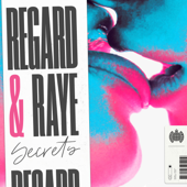 Secrets Regard & RAYE