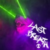 LAST BREATH Single