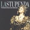 La Stupenda: The Supreme Joan Sutherland, Dame Joan Sutherland