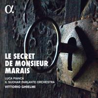 Vittorio Ghielmi, Luca Pianca & Il Suonar Parlante Orchestra - Le secret de Monsieur Marais artwork