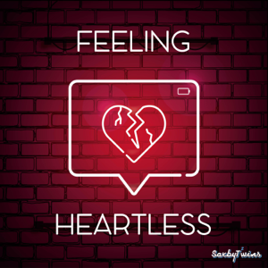 SaxbyTwins - Feeling Heartless