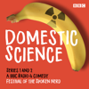 Festival of the Spoken Nerd - Domestic Science: Series 1 and 2  artwork