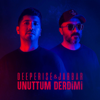 Deeperise & Jabbar - Unuttum Derdimi artwork