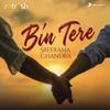 Bin Tere (Refresh Version)