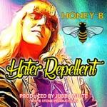 Honey B - Hater Repellent