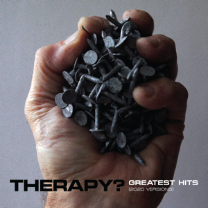 セラピー? - Greatest Hits (2020 Versions)