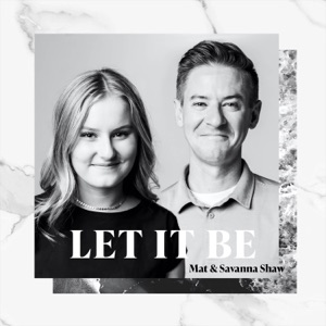 Mat and Savanna Shaw - Let It Be