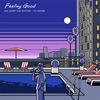 Feeling Good feat. KENNY from SPiCYSOL by DJ HASEBE