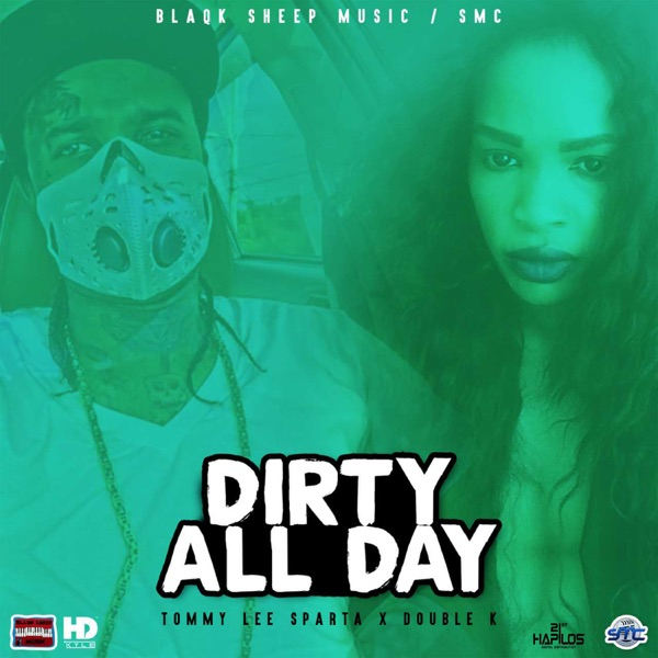 Dirty All Day - Single
