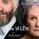 Meg Wolitzer - The Wife: A Novel
