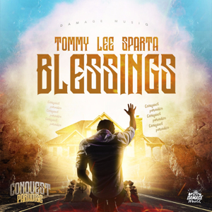 Tommy Lee Sparta - Blessings feat. Damage Musiq