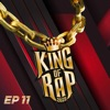 King Of Rap Tập 11 - EP
