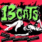 13 Cats - Hell Bop