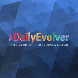 The Daily Evolver: Integral Meets the Intellectual Dark Web