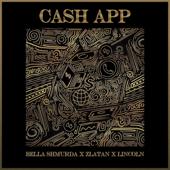 Cash App Bella Shmurda, Zlatan & Lincoln - Bella Shmurda, Zlatan & Lincoln