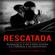 Tatiana Garcia - Rescatada [Rescued]: Romance y Acción entre la Virgen y el Mafioso [Romance and Action Between the Virgin and the Mafioso] (Unabridged)