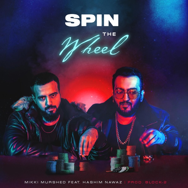 Spin the Wheel (feat. Hashim Nawaz) - Single