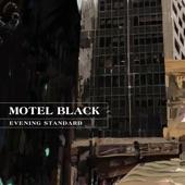 Motel Black - Evening Standard