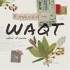 Waqt EP